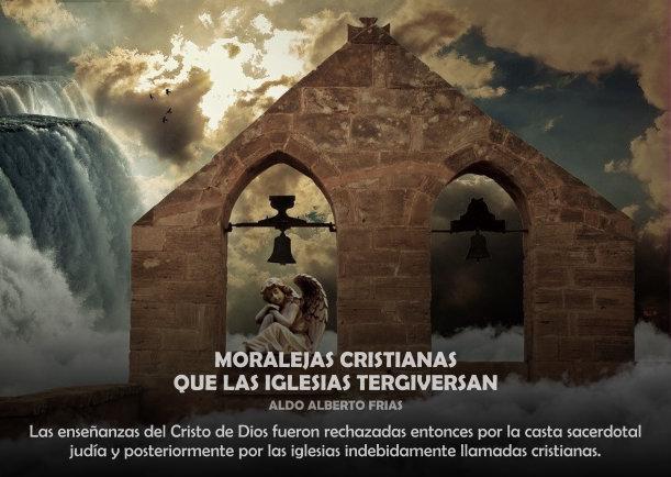 Moralejas cristianas que las iglesias tergiversan - Escrito por Patrocinio Navarro