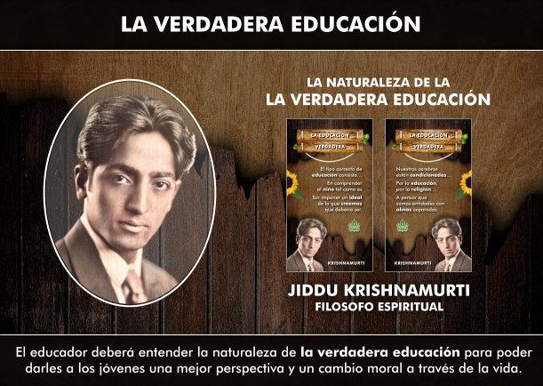 La naturaleza de la verdadera educación - Escrito por Jiddu Krishnamurti