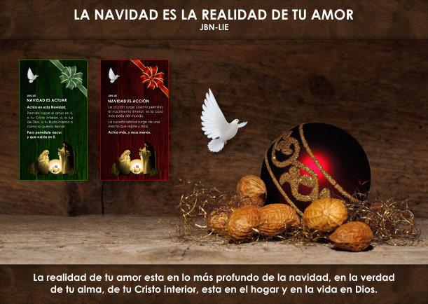 La navidad es la realidad de tu amor - Escrito por JBN-LIE