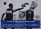 LA POLÍTICA COMO UNA DE LAS MALAS ARTES