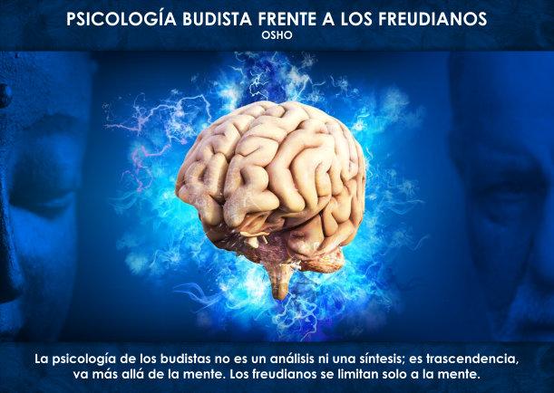 Psicología Budista frente a los freudianos - Escrito por Osho