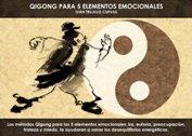 Qigong para 5 elementos emocionales - La Iluminación