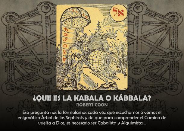 ¿Qué es la kabala o kábbala? - Escrito por Robert Coon