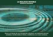 La realidad invisible - Despertar Consciencia (GPA # 785)