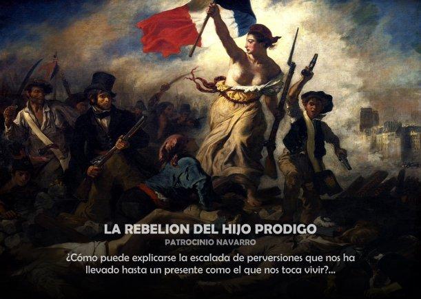 La rebelión del hijo prodigo - Escrito por Patrocinio Navarro