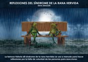 REFLEXIONES DEL SÍNDROME DE LA RANA HERVIDA