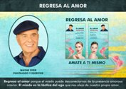 Regresa al amor - Wayne Dyer (GPA # 1489)