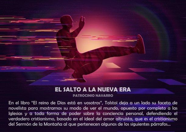 El salto a la nueva era - Escrito por Patrocinio Navarro