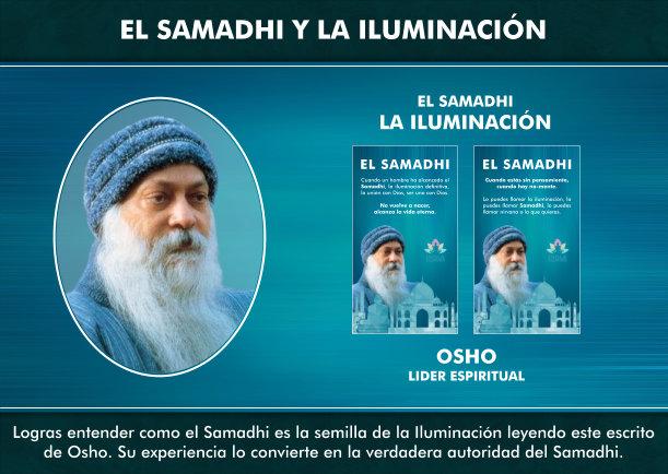 El Samadhi es la semilla de la Iluminación - Escrito por Osho