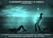 El sentimiento mundano y el anímico - La Iluminación