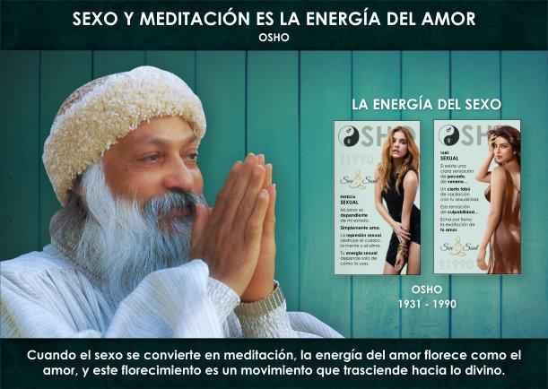 Sexo y meditación es la energía del amor - Escrito por Osho