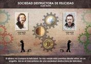 Sociedad destructora de felicidad - La Iluminación