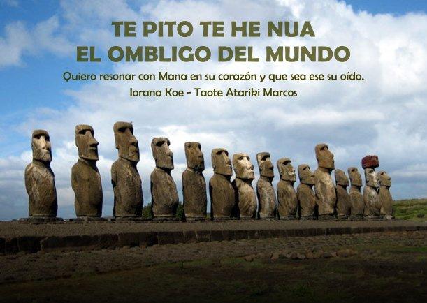 Te Pito Te He Nua El Ombligo Del Mundo
