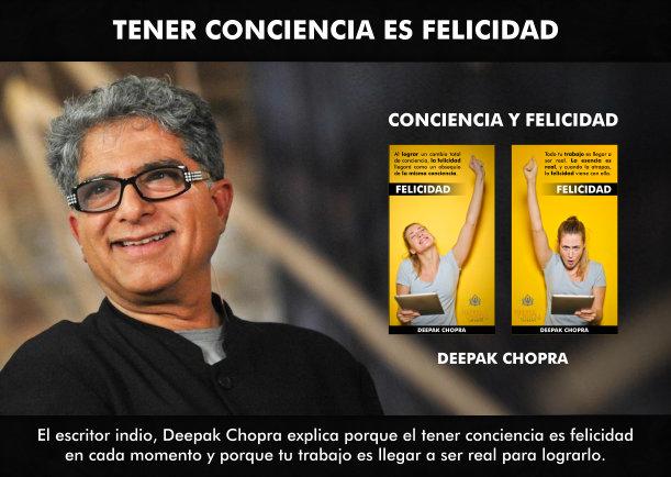 Tener conciencia es felicidad en cada momento - Escrito por Deepak Chopra