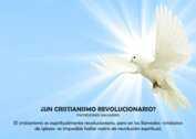 ¿Un cristianismo revolucionario? - La Iluminación