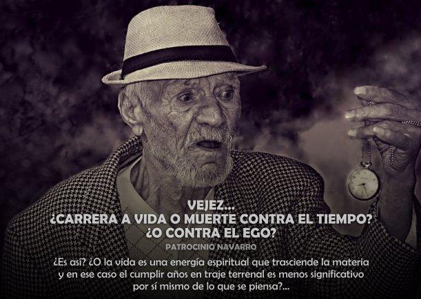 Vejez: ¿Carrera contra el EGO? - Escrito por Patrocinio Navarro