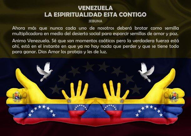 VENEZUELA, LA ESPIRITUALIDAD ESTA CONTIGO